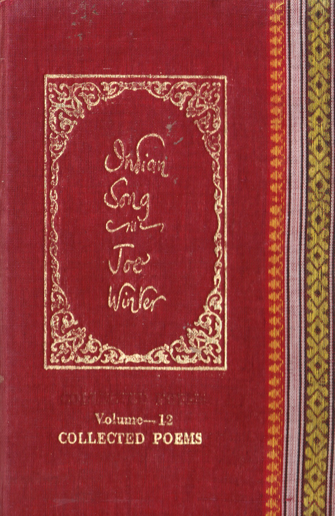 Joe Winter Poetry, Indian Song